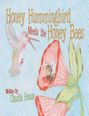 Honey Hummingbird Meets the Honey Bees