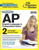 The Princeton Review Cracking the AP English Language   Composition Exam