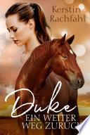 Duke - Ein weiter Weg zurück