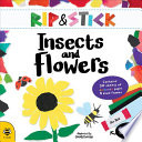 Rip and Stick Insects and Flowers