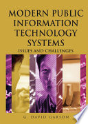 Modern Public Information Technology Systems: Issues and Challenges  : Issues and Challenges