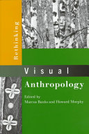 Rethinking Visual Anthropology