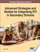Advanced Strategies And Models For Integrating Rti In Secondary Schools