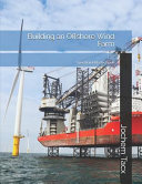 Building an Offshore Wind Farm