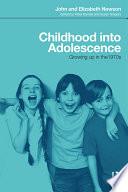 Childhood into Adolescence