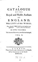 Pdf A Catalogue of the Royal and Noble Authors of England, with Lists of Their Works ... 2. Ed. Corr. and Enlarged