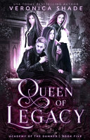 Queen of Legacy Book