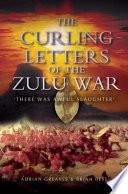 Curling Letters Of The Zulu War