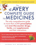 The Avery Complete Guide to Medicines