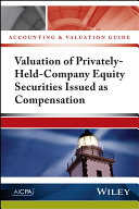 Pdf Accounting and Valuation Guide: Valuation of Privately-Held-Company Equity Securities Issued as Compensation