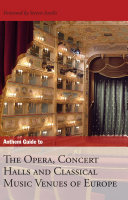 Anthem Guide to the Opera, Concert Halls and Classical Music Venues of Europe ebook