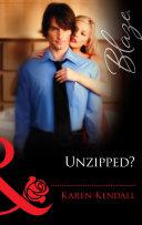 Unzipped? (Mills & Boon Blaze) (The Man-Handlers, Book 2)
