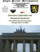 Germanic Spirituality and Rhineland Mysticism   The Spiritual Secrets of Europe