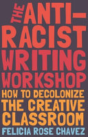 The Anti Racist Writing Workshop