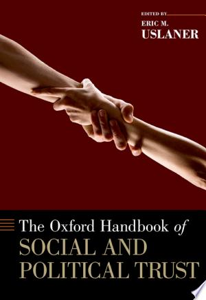The+Oxford+Handbook+of+Social+and+Political+Trust