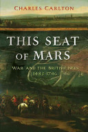 This Seat of Mars by Charles Carlton