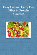 Easy Calorie  Carb  Fat  Fiber   Protein Counter