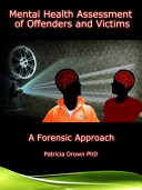 Mental Health Assessment Of Victims And Offenders