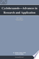 Cyclohexanols—Advances in Research and Application: 2013 Edition