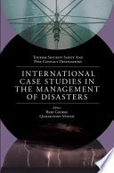 International Case Studies In The Management Of Disasters Book PDF