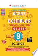 """""""Oswaal NCERT Exemplar (Problems solutions) Class 9 Science (For 2021 Exam)"""" by Oswaal Editorial Board"""