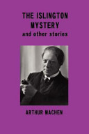 Read Online The Islington Mystery and Other Stories For Free