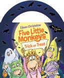 Five Little Monkeys Trick Or Treat  Glow In The Dark Edition