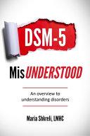 DSM-5 MisUnderstood