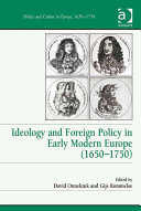 Ideology and Foreign Policy in Early Modern Europe (1650–1750)