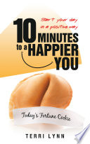 10 Minutes to a Happier You Book PDF