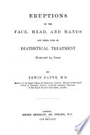 Eruptions on the Face, Head, and Hands and Their Cure by Diathetical Treatment ...