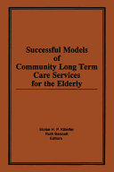 Successful Models of Community Long Term Care Services for the Elderly [Pdf/ePub] eBook