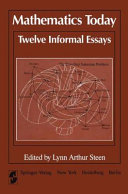 Mathematics Today Twelve Informal Essays