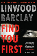 link to Find you first : a novel in the TCC library catalog