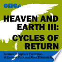 Heaven and Earth III: Cycles of Return
