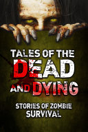 Tales Of The Dead And Dying