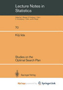 Studies on the Optimal Search Plan