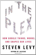 In The Plex How Google Thinks Works And Shapes Our Lives [Pdf/ePub] eBook