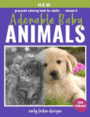 Grayscale Coloring Book For Adults   Adorable Animal Babies