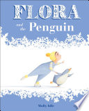 Flora and the Penguin Molly Idle Cover