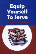 Equip Yourself to Serve: A Training Course in Lay Ministry