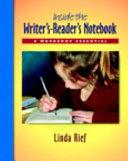 Inside the Writer's-reader's Notebook