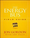 The Energy Bus Field Guide Pdf/ePub eBook