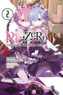 Re:ZERO -Starting Life in Another World-, Vol. 2 (light novel) Pdf/ePub eBook