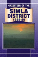 Gazetteer of the Simla District  1888 89