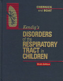 Kendig S Disorders Of The Respiratory Tract In Children Book PDF