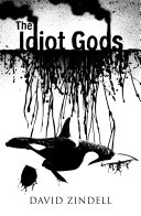 The Idiot Gods ebook