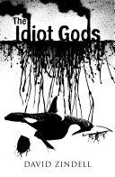 The Idiot Gods ebook
