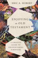Enjoying the Old Testament Book PDF