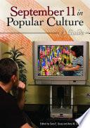 September 11 in Popular Culture  A Guide